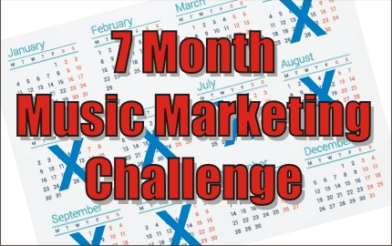 Die 7 Monate Musikmarketing Challenge